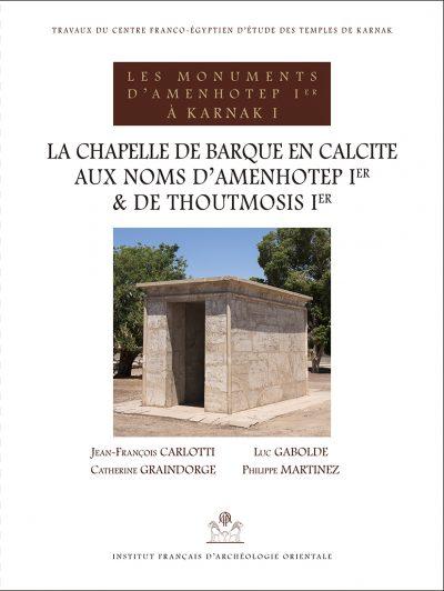 Chapelle Calcite Amenhotep Ier